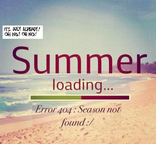 Summer, what summer??