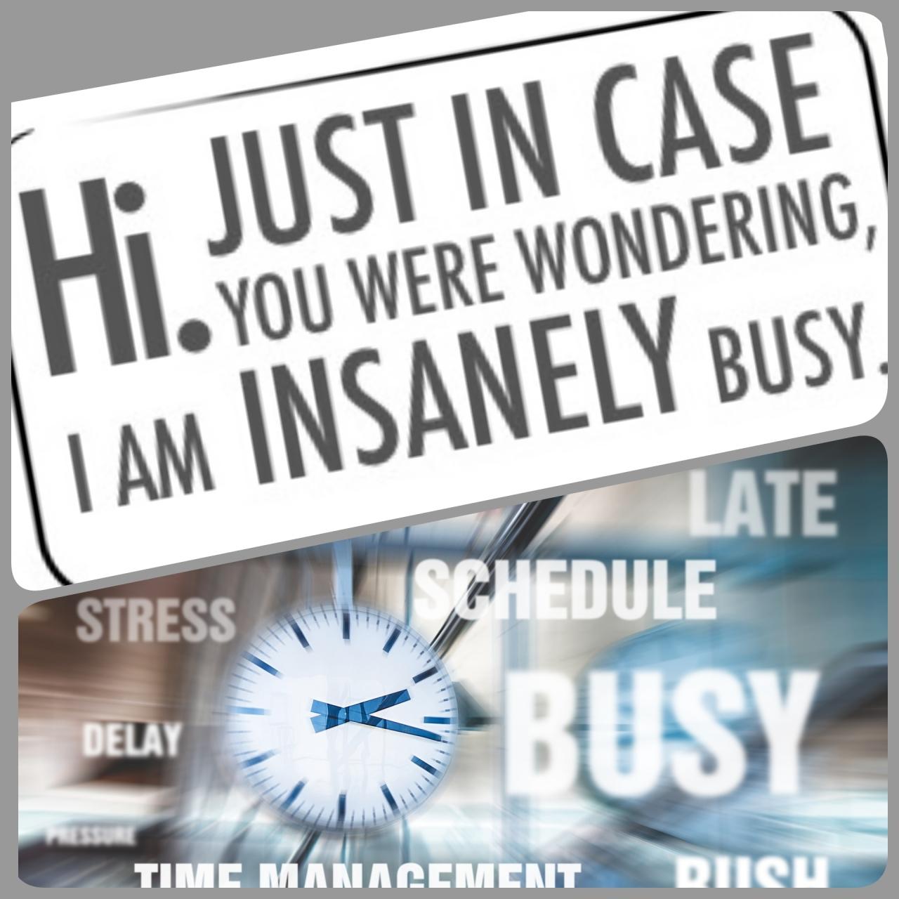 Busy moi … NEVER!!!!