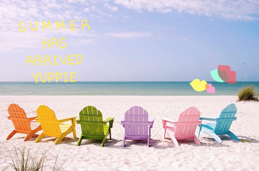 It's June … Summer hasbegun!